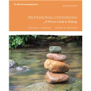 Professional Counseling A Process Guide to Helping by Hackney, Harold L; Bernard, Janine M., 9780134165776