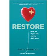 Restore by Antonucci, Vince, 9781496415776