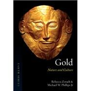 Gold by Zorach, Rebecca; Phillips, Michael W., 9781780235776