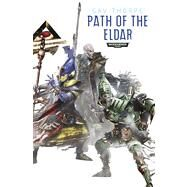 Path of the Eldar Omnibus by Thorpe, Gav, 9781849705776