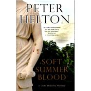 Soft Summer Blood by Helton, Peter, 9780727885777
