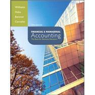 Financial & Managerial Accounting by Williams, Jan; Haka, Susan; Bettner, Mark; Carcello, Joseph, 9780078025778