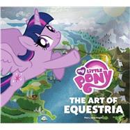 My Little Pony by Hasbro, Inc.; Begin, Mary Jane, 9781419715778