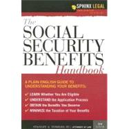 The Social Security Benefits Handbook by Tomkiel, Stanley A., III, 9781572485778