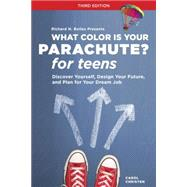 What Color Is Your Parachute? for Teens, Third Edition by CHRISTEN, CAROLBOLLES, RICHARD N., 9781607745778
