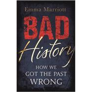 Bad History by Marriott, Emma, 9781782435778