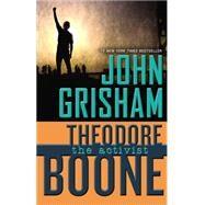 Theodore Boone: The Activist by Grisham, John, 9780525425779
