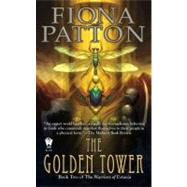 The Golden Tower by Patton, Fiona, 9780756405779