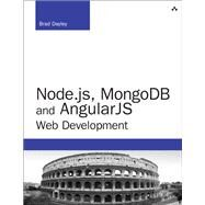 Node.js, MongoDB, and AngularJS Web Development by Dayley, Brad, 9780321995780