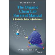 The Organic Chem Lab Survival Manual by Zubrick, James W., 9781118875780