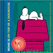 Home Is on Top of a Dog House by Schulz, Charles M., 9781604335781