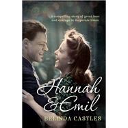 Hannah & Emil by Castles, Belinda, 9781743315781