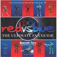 Red Vs. Blue by Rooster Teeth; Rivas, Eddy; Burns, Burnie, 9780062355782