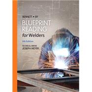 Blueprint Reading for Welders by Bennett/Siy, 9781133605782