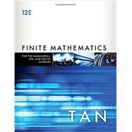 Finite Mathematics for the Managerial, Life, and Social Sciences by Tan, Soo T., 9781337405782