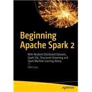 Beginning Apache Spark 2 by Luu, Hien, 9781484235782