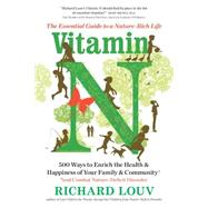 Vitamin N by Louv, Richard, 9781616205782