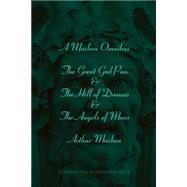A Machen Omnibus by Machen, Arthur, 9780615235783