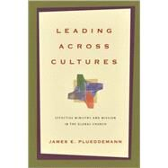 Leading Across Cultures by Plueddemann, James E., 9780830825783