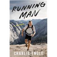 Running Man A Memoir by Engle, Charlie, 9781476785783