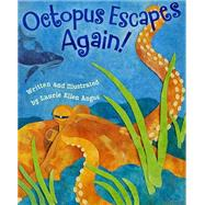 Octopus Escapes Again! by Angus, Laurie Ellen, 9781584695783