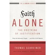 Faith Alone by Schreiner, Thomas, 9780310515784