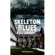 Skeleton Blues by Johnston, Paul, 9780727885784