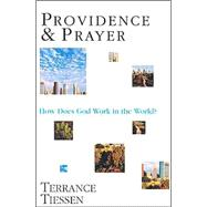 Providence and Prayer by Tiessen, Terrance L., 9780830815784
