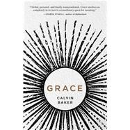 Grace by Baker, Calvin, 9781440585784