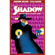 The Shadow Master Series 3 by Helfer, Andrew; Baker, Kyle; Orlando, Joe, 9781606905784