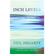 Inch Levels by Hegarty, Neil, 9781784975784