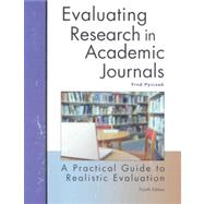 Evaluating Research in Academic Journals : A Practical Guide to Realistic Evaluation by Pyrczak, Fred, 9781884585784