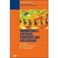 Nanomaterials: Synthesis, Properties and Applications, Second Edition by Edelstein; A.S, 9780750305785