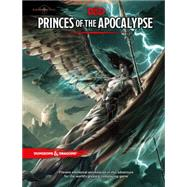 Princes of the Apocalypse by WIZARDS RPG TEAM, 9780786965786