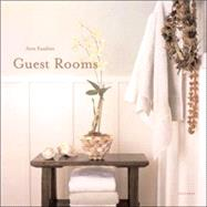 Guest Rooms : And Private Places by KASABIAN, ANNAMETCALF, SHELLEY, 9780789315786