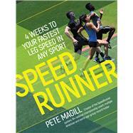 Speedrunner by Magill, Pete; Hernandez, Diana (CON); Magill, Sean (CON); Dixon, Eric (CON), 9781937715786