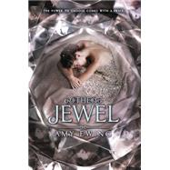 The Jewel by Ewing, Amy, 9780062235787