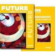 Future Intro Package Student Book (with Practice Plus CD-ROM) and Workbook by Nishio, Yvonne Wong; Mueller, Kate; Asp, Jennifer, 9780132455787
