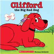 Clifford The Big Red Dog by Bridwell, Norman; Bridwell, Norman, 9780545215787