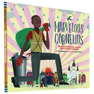 Marvelous Cornelius by Bildner, Phil; Parra, John, 9781452125787