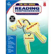 Reading Comprehension Grade 8 by Carson-Dellosa Publishing Company, Inc., 9781483815787