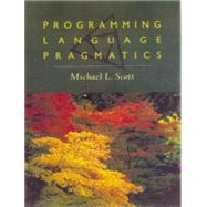 Programming Language Pragmatics by Scott, Michael L., 9781558605787