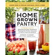 Homegrown Pantry by Pleasant, Barbara, 9781612125787