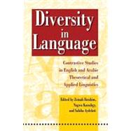 Diversity in Language Contrastive Studies in English and Arabic Theoretical and Applied Linguistics