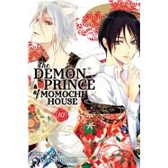 The Demon Prince of Momochi House 10 by Shouoto, Aya, 9781421595788