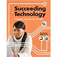 Succeeding with Technology by Baldauf, Kenneth; Stair, Ralph, 9780538745789
