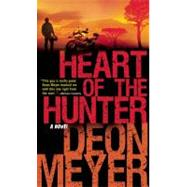 Heart of the Hunter by Meyer, Deon, 9780802145789