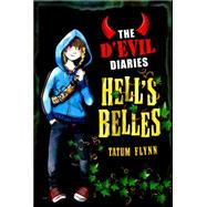 The D'Evil Diaries: The D'Evil Diaries: 2: Hell's Belles by Flynn, Tatum, 9781408335789