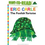 The Foolish Tortoise by Buckley, Richard; Carle, Eric, 9781481435789
