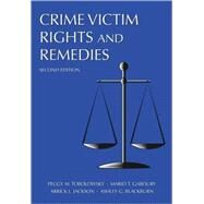 Crime Victim Rights and Remedies by Tobolowsky, Peggy M.; Gaboury, Mario T.; Jackson, Arrick L.; Blackburn, Ashley G., 9781594605789